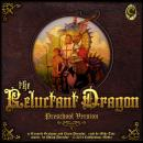 Reluctant Dragon: Preschool Version, Chris Derochie, Kenneth Grahame