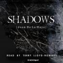 Shadows, Joan De La Haye