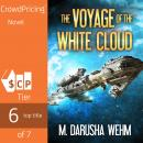 Voyage of the White Cloud, M. Darusha Wehm