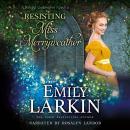 Resisting Miss Merryweather: Baleful Godmother, Book 2 Audiobook