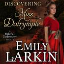 Discovering Miss Dalrymple Audiobook