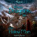 Where Dragons Lie - Book I - Hollow Man, Richard R. Morrison