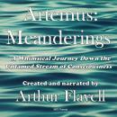 Artemus: Meanderings Audiobook