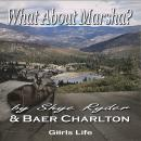 What About Marsha? Audiobook