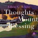 Thoughts From the Mount of Blessing Audiobook