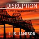 Disruption, J. B. Jamison