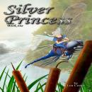 Silver Princess (Bk 1), Lea Carter