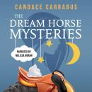 The Dream Horse Mysteries Boxed Set Audiobook