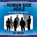 The Human Side of Agile: How to Help Your Team Deliver Audiobook