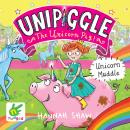 Unicorn Muddle: Unipiggle the Unicorn Pig Book 1 Audiobook