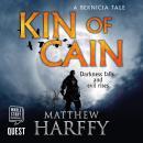 Kin of Cain: A Bernicia Tale Audiobook