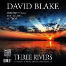 Three Rivers: A chilling Norfolk Broads crime thriller: British Detective Tanner Murder Mystery Seri Audiobook
