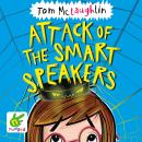 Attack of the Smart Speakers Audiobook