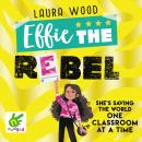 Effie the Rebel: Effie Book 2 Audiobook