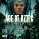 Age of Aztec: Pantheon Book 4 Audiobook