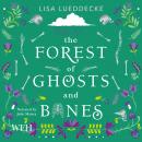 The Forest of Ghosts and Bones Audiobook