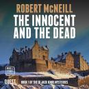 The Innocent and the Dead: The DI Jack Knox mysteries Book 1 Audiobook