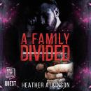 A Family Divided: Dividing Line Series Book 3 Audiobook