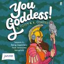 You Goddess!: Lessons in Being Legendary from Amazing Immortals Kindle Edition Audiobook