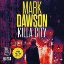 Killa City: John Milton Book 17 Audiobook