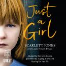 Just a Girl: A shocking true story of child abuse Audiobook
