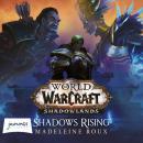World of Warcraft: Shadows Rising Audiobook