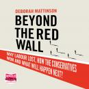 Beyond the Red Wall Audiobook