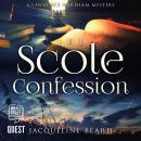 The Scole Confession: The Lawrence Harpham Mysteries Book 3 Audiobook