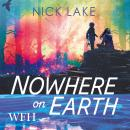 Nowhere on Earth Audiobook