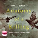 The Anatomy of a Killing Audiobook