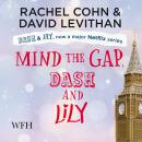 Mind the Gap, Dash & Lily Audiobook