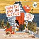 How to Save the World with a Chicken and an Egg Audiobook