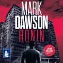 Ronin: John Milton Book 18 Audiobook