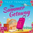 The Summer Getaway: A feel good holiday read Audiobook