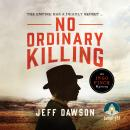 No Ordinary Killing: An Ingo Finch Mystery Book 1 Audiobook
