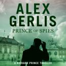 Prince of Spies: The Richard Prince Thrillers Book 1 Audiobook