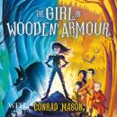 The Girl in Wooden Armour Audiobook