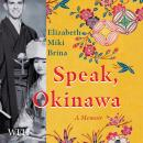 Speak, Okinawa Audiobook