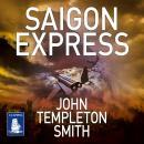 Saigon Express: John Winter Book 2 Audiobook