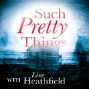 Such Pretty Things Audiobook
