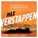 Max Verstappen: The Inside Track on a Formula One Star Audiobook