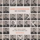 John Stonehouse, My Father: The True Story of the Runaway MP Audiobook