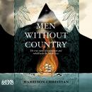 Men Without Country: The true story of exploration and rebellion in the South Seas Audiobook