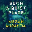 Such a Quiet Place Audiobook