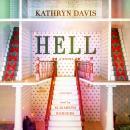 Hell: A Novel Audiobook