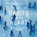 Habits of the Heart, Updated Edition: Individualism and Commitment in American Life Audiobook