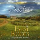 Fatal Roots: A County Cork Mystery Audiobook