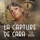 La Capture de Cara: Les Seigneurs Dragons de Valdier Tome 2 Audiobook