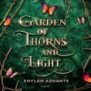 Garden of Thorns and Light Audiobook