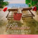 Her Billionaire Boss Fake Fiancé Audiobook